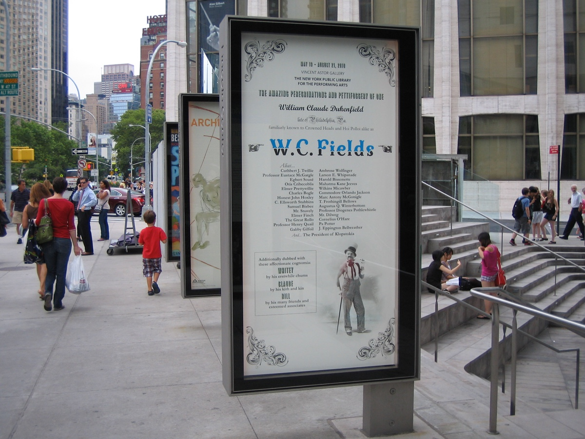 W.C. Fields Exhibit poster outside Lincoln Center.